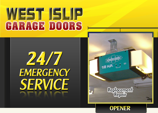 West Islip Garage Door emergency, opener, spring, installation services